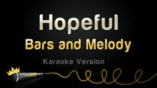 Bars and Melody - Hopeful (Karaoke Version)