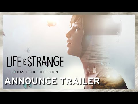 Trailer d'annonce de Life is Strange Remastered Collection