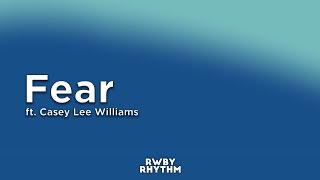 RWBY - Fear (Lyrics) - Jeff Williams ft. Casey Lee   - YouTube