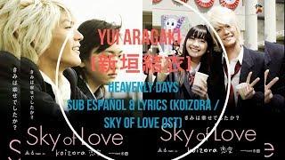 Yui Aragaki (新垣結衣) - Heavenly Days - Sub Español & Lyrics (Koizora / Sky Of Love OST)