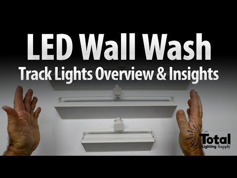LED Wall Wash Track Lighting Fixture Overview & Insights