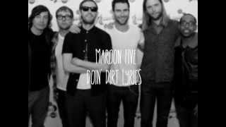 Maroon 5 - Doin Dirt Lyrics (HD)