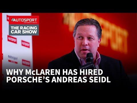 Why McLaren has hired Porsche's Andreas Seidl
