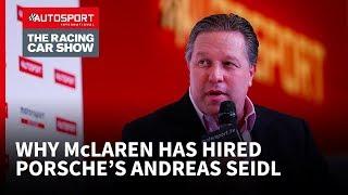 Why McLaren has hired Porsche