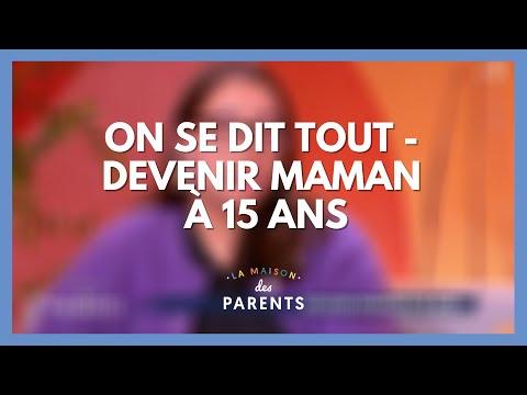 Devenir maman à 15 ans : on se dit tout ! - La Maison des parents #LMDP