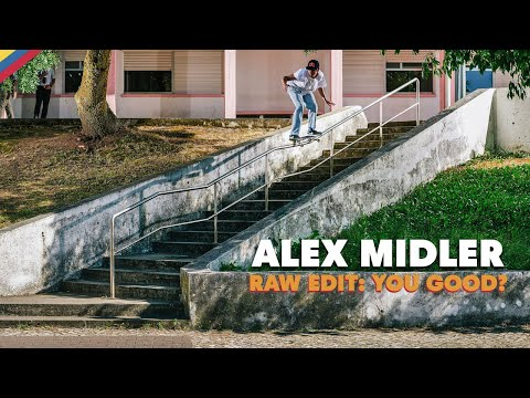 preview image for RAW EDIT: Alex Midler YOU GOOD? Video Part