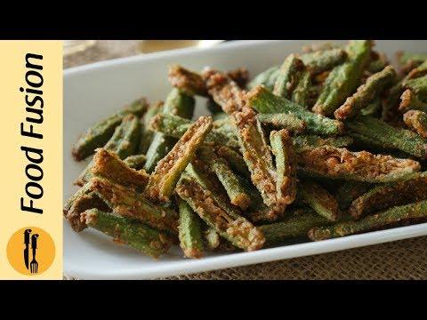 Kurkuri Bhindi Recipe By Food Fusion