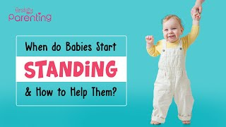 Baby Standing Milestones - Everything that You Need to Know