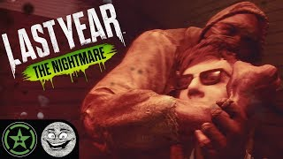 HE'S RIGHT BEHIND YOU! - Last Year: The Nightmare | Let's Play