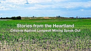 Stories from the Heartland - Citizens Against Longwall Mining Speak Out