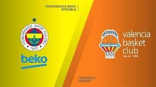 Fenerbahce Beko – Valencia Basket