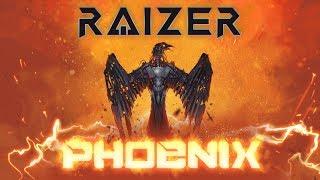 Raizer   Phoenix