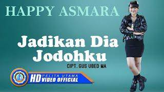 Lirik Lagu dan Chord Kunci Gitar Happy Asmara - Jadikan Dia Jodohku