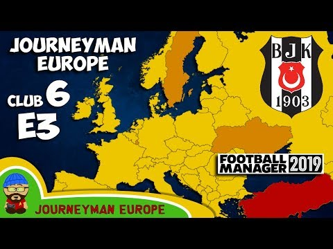 FM19 Journeyman - C6 EP3 - Beşiktaş Turkey - A Football Manager 2019 Story