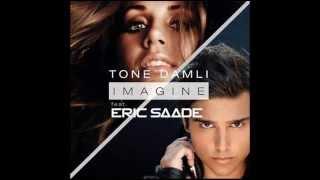 Tone Damli ft. Eric Saade - Imagine (ORIGINAL VERSION)
