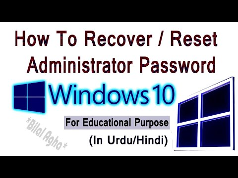 How To Reset/Recover/Change Window 10 Password ||Forgot Window 10