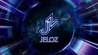 Jeloz -  Por Ti [Official Music]