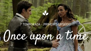 Once Upon a time 7º Temporada - 1º episódio