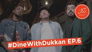 #DineWithDukkan Ep6. Meet The Rapper/Ball Player, P-Storm | تعرفوا على مغني الراب بي-ستورم