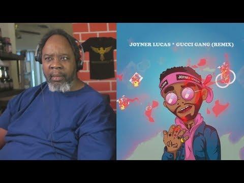 Dad Reacts to Joyner Lucas - Gucci Gang (Remix)