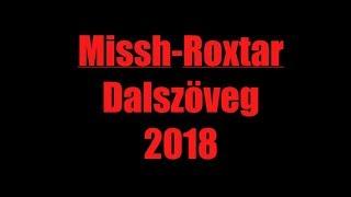 [DALSZÖVEG] MISSH RoxtaR 2018