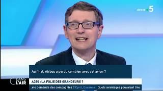 A380 : La Folie Des Grandeurs ?   Les Questions SMS  #cdanslair 14.02.2019