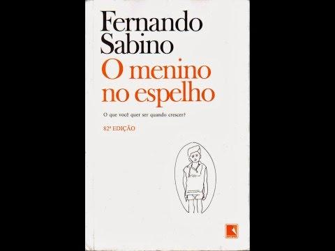 #Comentando: O menino no espelho (Fernando Sabino)