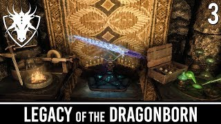 Skyrim Mods: Legacy of the Dragonborn - Part 3