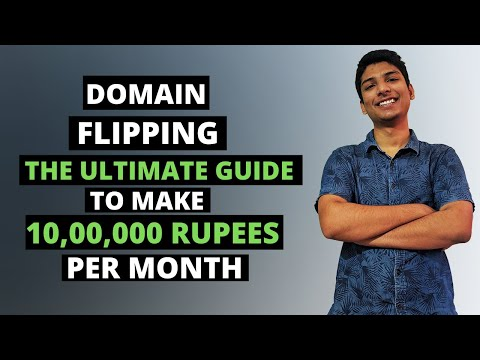 Domain Flipping - The Ultimate 2020 Guide {Hindi} for beginners