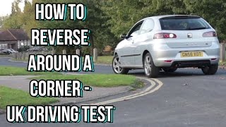 How to Reverse around a corner the easy way! - UK Driving Test Manoeuvre