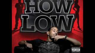 How Low   Ludacris (Slowed)