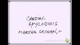 Cardiac Amyloidosis - What is Amyloid and How Does it Affect the Heart?