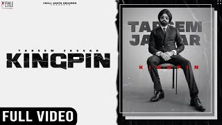 Kingpin Lyrics | Tarsem Jassar