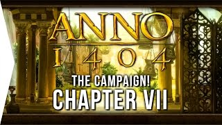 Anno 1404 ► Mission 7: The Man with the Mask! - [Campaign Gameplay]