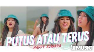 Lirik Lagu Putus Atau Terus - Happy Asmara, Chord Kunci Gitar Mudah Dimainkan