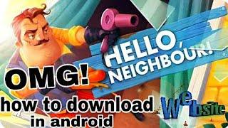 HELLO NEIGHBOR ANDROID DOWNLOAD - 免费在线视频最佳电影电视节目