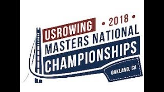 2018 USRowing Masters National Championships - Thursday, Aug 16th.