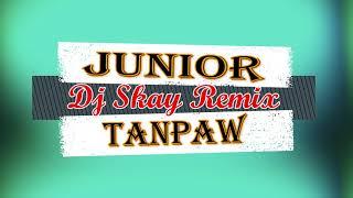 Dj Skay    Junior Feat Dj Sebb Tanpaw Version Remix