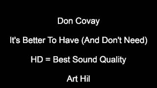 Don Covay - It's Better To Have And Don't Need