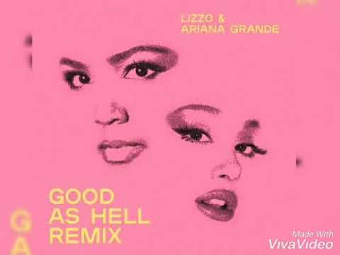 LIZZO Good As Hell (Remix) Ft Ariana Grande