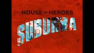 House of Heroes - So Far Away