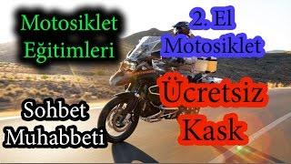 Motosiklet Eğitimleri/Ücretsiz Kask/2 El Motosiklet Alımı