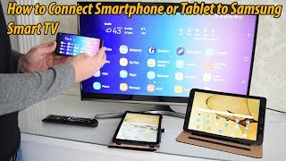 How to Screen Mirror Android Smartphone or Tablet to Samsung Smart TV via Wi-Fi