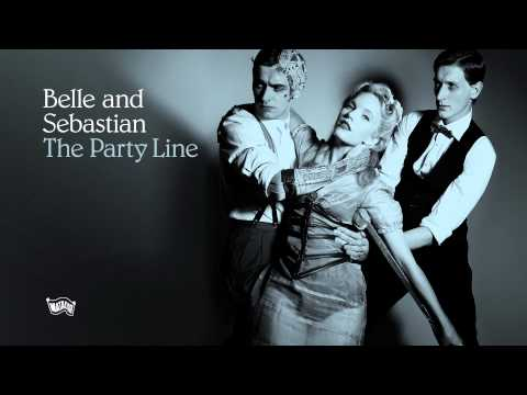 AUDIO: BELLE AND SEBASTIAN - The Party Line