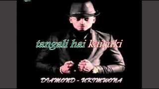 diamond-ukimwona lyrics
