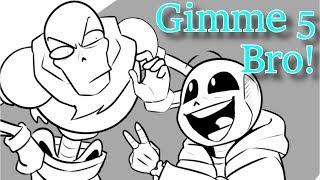 Gimme 5 Bro! (Undertale Comic Dub)