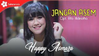Download lagu Happy Asmara Jangan Asem Mp3