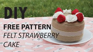 DIY Free Pattern -Felt Strawberry Cake- Indoor Fun Activity With Children