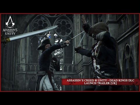 Assassin's Creed Unity – Dead Kings DLC Launch Trailer ...