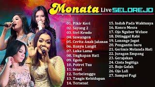 Monata - Pikir Keri   Terbaru 2018   Live Selorejo   Full Album